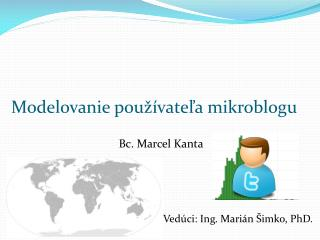 Modelovanie používateľa mikroblogu