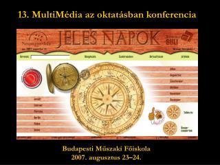13. MultiMédia az oktatásban konferencia