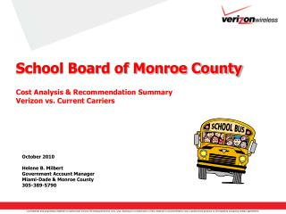 School Board of Monroe County Cost Analysis & Recommendation Summary Verizon vs. Current Carriers