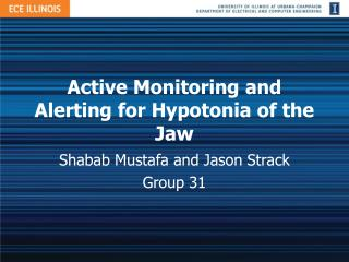 Active Monitoring and Alerting for Hypotonia of the Jaw