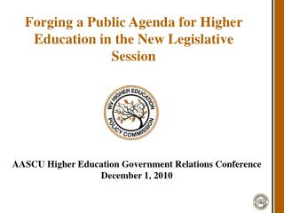 Forging a Public Agenda for Higher Education in the New Legislative Session