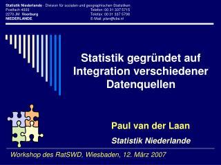 Statistik gegründet auf Integration verschiedener Datenquellen