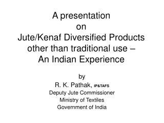 A presentation  on  Jute