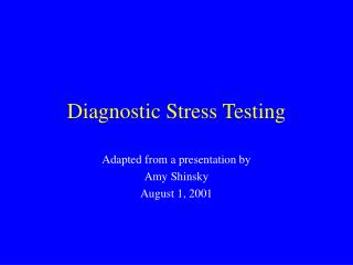 Diagnostic Stress Testing