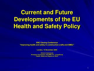 Current and Future Developments of the EU Health and Safety Policy