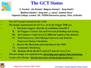 The GCT Status