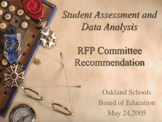 Student Assessment and Data Analysis RFP Committee Recommendation