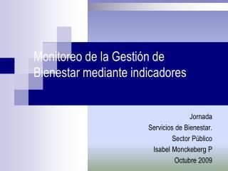 Monitoreo de la Gesti�n de Bienestar mediante indicadores