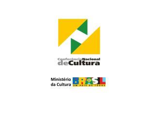 Minist�rio  da Cultura