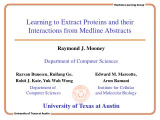 Learning to Extract Proteins and their Interactions from Medline Abstracts