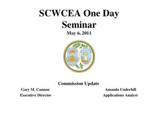 SCWCEA One Day Seminar May 6, 2011