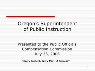 Oregon's Superintendent  of Public Instruction