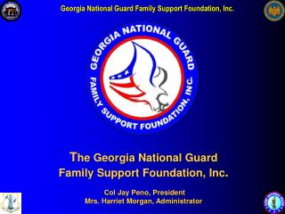 The GEORGIA NATIONAL GUARD FAMILY SUPPORT FOUNDATION, INC.,