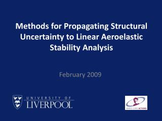 Methods for Propagating Structural Uncertainty to Linear  Aeroelastic  Stability Analysis