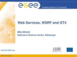 Web Services, WSRF and GT4