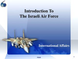Introduction To The Israeli Air Force