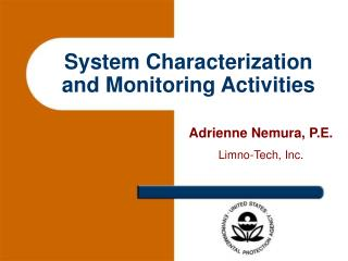 System Characterization and Monitoring Activities