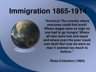 Immigration 1865-1914