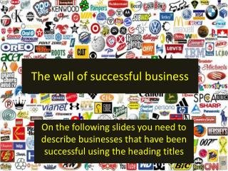 The wall of successful business