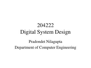 204222  Digital System Design