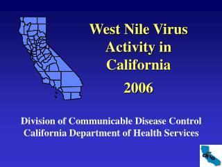 West Nile Virus Activity in California 2006