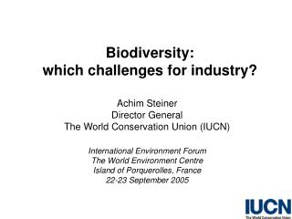 Biodiversity:  which challenges for industry?