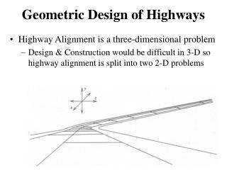 Geometric Design of Highways