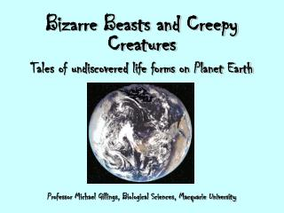 Bizarre Beasts and Creepy Creatures