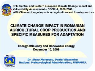Dr. Elena Mateescu, Daniel Alexandru National Meteorological Administration, ROMANIA