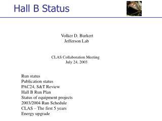 Hall B Status