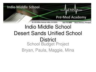 Indio Middle School Desert Sands Unified School District