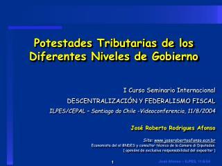 Potestades Tributarias de los Diferentes Niveles de Gobierno