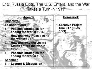 L12: Russia Exits, The U.S. Enters, and the War Takes a Turn in 1917