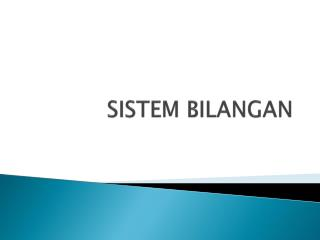 SISTEM BILANGAN