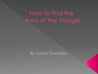 How to find the  Area of the triangle