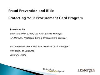 Fraud Prevention and Risk:  Protecting Your Procurement Card Program