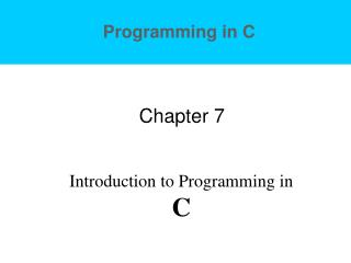 Programming in C Chapter 7