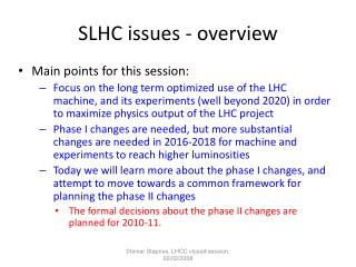 SLHC issues - overview