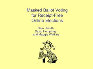 Masked Ballot Voting  for Receipt-Free  Online Elections