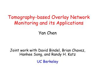 Tomography-based Overlay Network Monitoring and its Applications