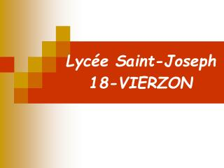 Lyc e Saint-Joseph  18-VIERZON