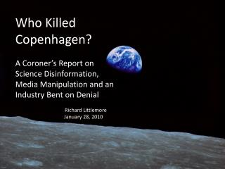 Who Killed Copenhagen?