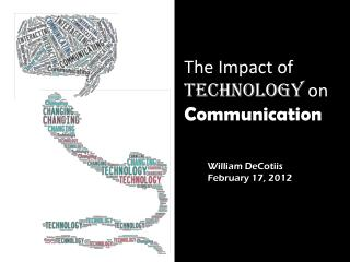 The Impact of  Technology  on  Communication