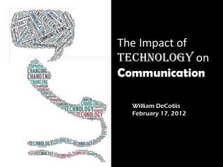 The Impact of  Technology  on  Communication