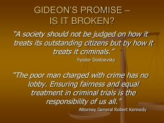 GIDEON�S PROMISE �  IS IT BROKEN?