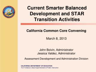 Current Smarter Balanced Development and STAR Transition Activities