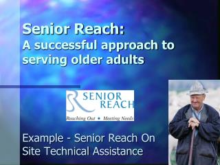 Senior Reach:  A successful approach to serving older adults