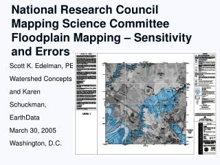 National Research Council Mapping Science Committee Floodplain Mapping – Sensitivity and Errors