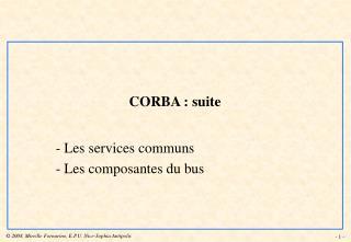 CORBA : suite