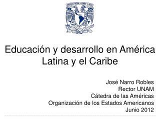 Educación y desarrollo en América Latina y el Caribe